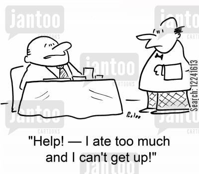 stan up cartoon humor: 'Help! -- I ate too much and I can't get up!'