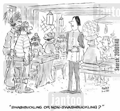 cutlasses cartoon humor: 'Swashbuckling or non-swashbuckling?'
