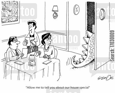 chefs special cartoon humor: 'Allow me to tell you about our house special.'