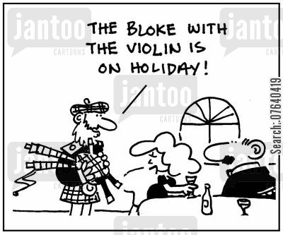 fiddle cartoon humor: 'The bloke with the violin is on holiday.'