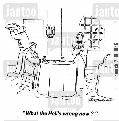 servers cartoon humor: 'What the hell's wrong now?'