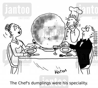 specials boards cartoon humor: The Chef's dumplings were his speciality.