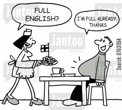 english breakfasts cartoon humor: Full English? I'm full already, thanks.