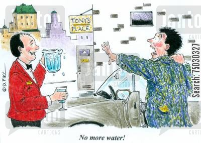 excess cartoon humor: 'No more water!'