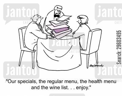specials cartoon humor: 'Our specials, the regular menu, the health menu and the wine list... enjoy.'
