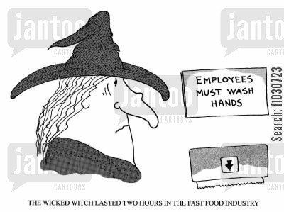 cafes cartoon humor: The wicked witch lasted two hours in the fast food industry.