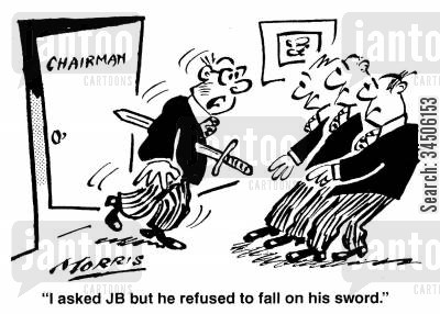 stab cartoon humor: 'I asked JB but he refused to fall on his sword.'