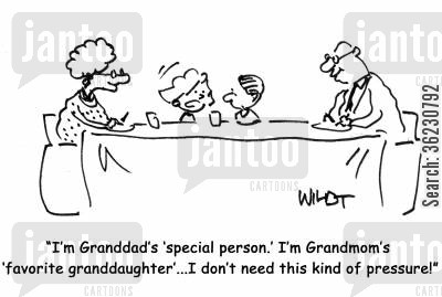 grand parents cartoon humor: I'm Granddad's 'special person.' I'm Grandmom's 'favorite granddaughter'...I don't need this kind of pressure!
