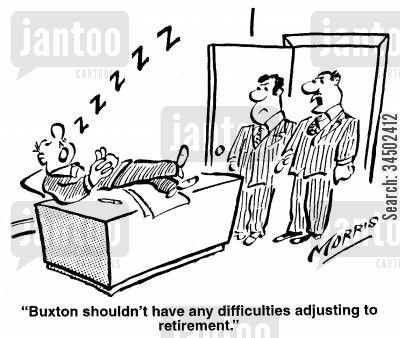 ease cartoon humor: Buxton shouldn't have any difficulties adjusting to retirement.