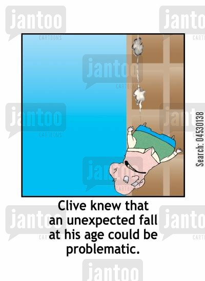 fell cartoon humor: Clive knew that an unexpected fall at his age could be problematic.