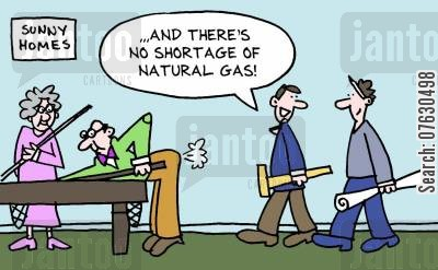 natural gasses cartoon humor: ...and there's no shortage of natural gas!
