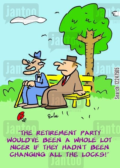 retirement party cartoon humor: 'The retirement party would've been a whole lot nicer if they hadn't been changing all the locks!'