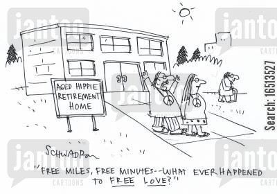 old age homes cartoon humor: Aged Hippie Retirement Home: 'Free miles, free minutes - - what ever happened to free love?'