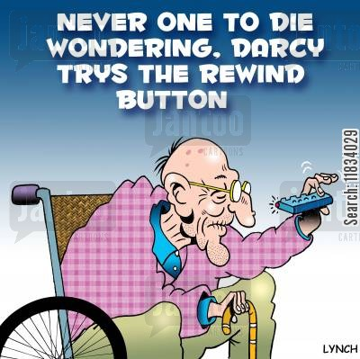 rewinds cartoon humor: 'Never one to die wondering, Darcy tries the rewind button.'