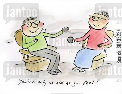 old married couple cartoon humor: You're only as old as you feel!