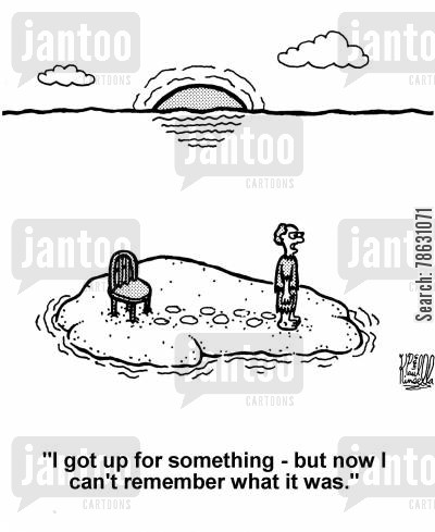 senior moment cartoon humor: 'I got up for something - but now I can't remember what it was.'