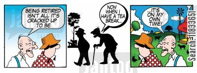 retirement villages cartoon humor: Being retired isn't all it's cracked up to be. . .