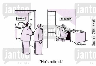 retirement plan cartoon humor: 'He's retired.'