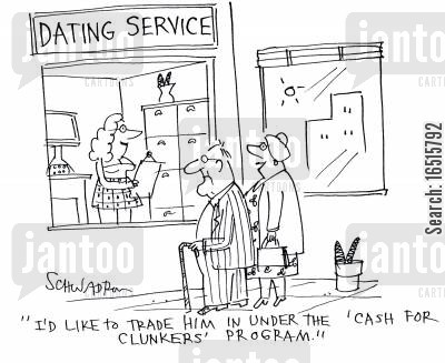 elderly couples cartoon humor: 'I'd like to trade him in under the 'cash for clunkers' program.'