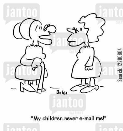 in touch cartoon humor: 'My children never email me!'