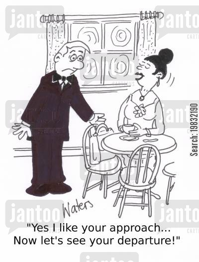 asking out cartoon humor: 'Yes I like your approach... Now let's see your departure!'