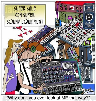audio technician cartoon humor: 'Why don't you ever look at ME that way?'
