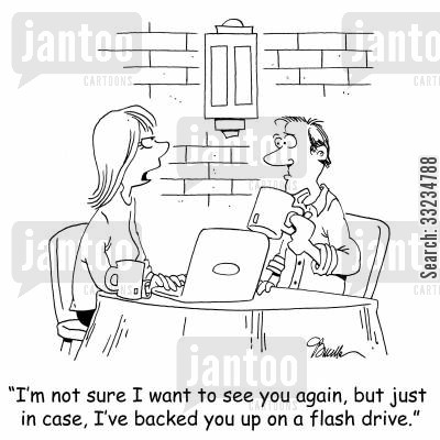 bad nights cartoon humor: 'I'm not sure I want to see you again, but just in case, I've backed you up on a flash drive.'
