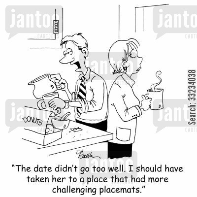 placemat cartoon humor: 'The date didn't go too well. I should have taken her to a place that had more challenging placemats.'