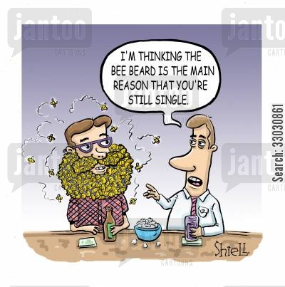 love affair cartoon humor: 'I'm thinking the bee beard is the main reson that you're still single'
