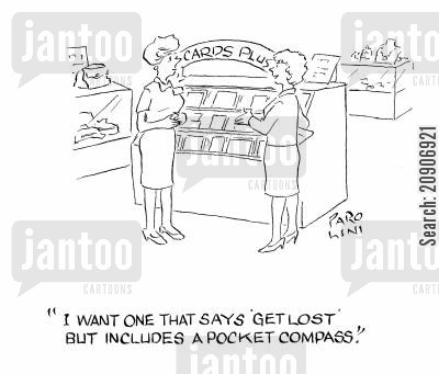 pocket compass cartoon humor: 'I want one that says 'get lost' but includes a pocket compass.'