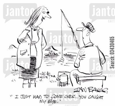 fishing line cartoon humor: 'I just had to come over...You caught my eye.'