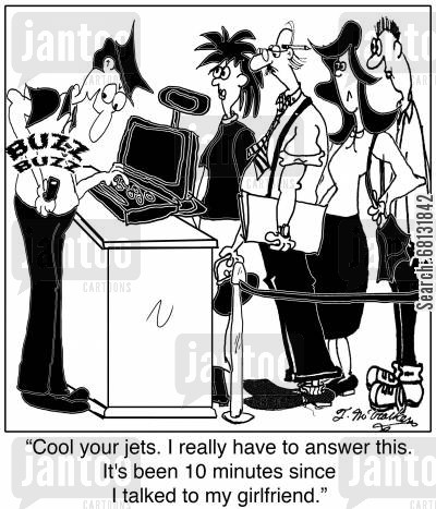 serving customers cartoon humor:  'Cool your jets. I really have to answer this. It's been 10 minutes since I talked to my girlfriend.'