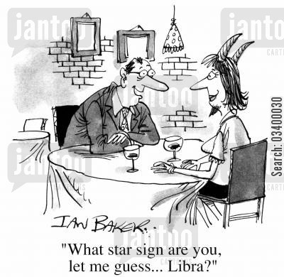 star signs cartoon humor: What star sign are you, let me guess...libra?