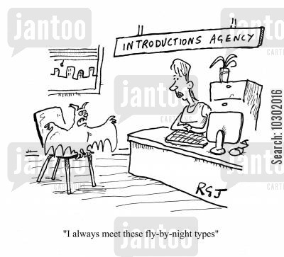 matchmaking cartoon humor: 'I always meet these fly-by-night types.'
