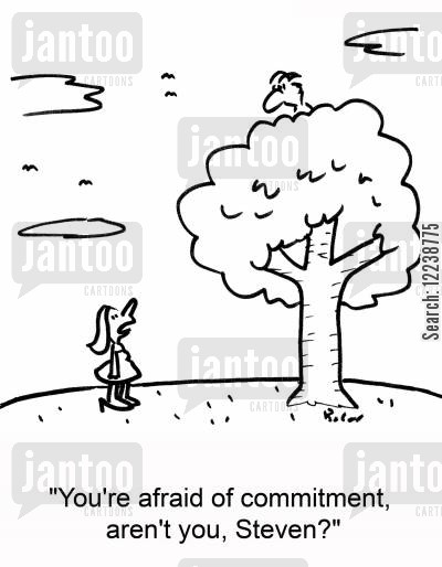 committing cartoon humor: 'You're afraid of commitment, aren't you, Steven?'