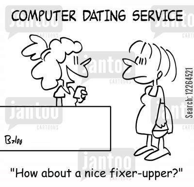 dating websites cartoon humor: COMPUTER DATING SERVICE, 'How about a nice fixer-upper?'