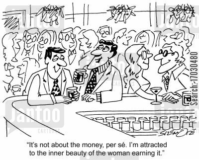 inner beauty cartoon humor: 'It's not about the money per s