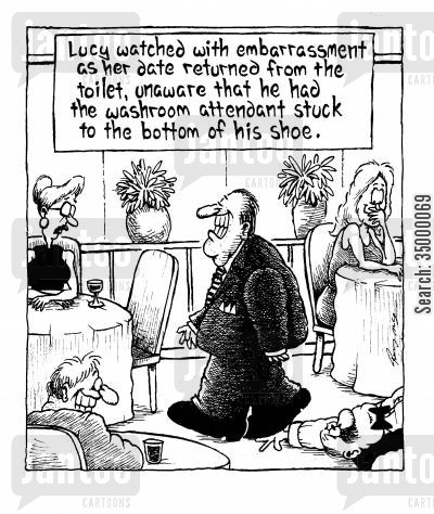 embarrass cartoon humor: Lucy watched with embarrassment as her date returned from the toilet,unaware that he had the washroom attendant stuck to the bottom of his shoe.