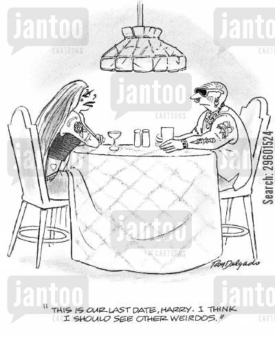 nonconformist cartoon humor: 'This is our last date, Harry. I think I should see other weirdos.'