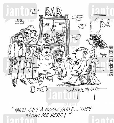 pub food cartoon humor: 'We'll get a good table...They know me here!'