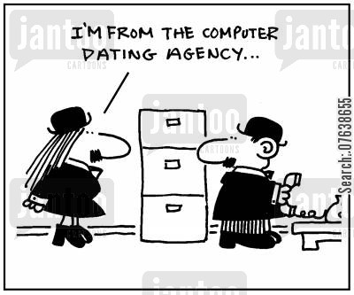 dater cartoon humor: 'I'm from the computer dating agency.'