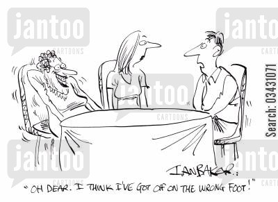 dinner table cartoon humor: 'Oh dear. I think I've got off on the wrong foot!'