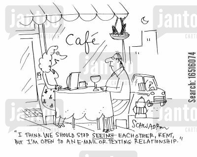 email relationship cartoon humor: 'I think we should stop seeing each other, Kent, but I'm open to an e-mail or texting relationship.'
