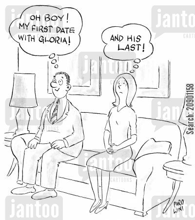 awkwardness cartoon humor: 'Oh boy! My first date with gloria!' Gloria: 'And his last!'