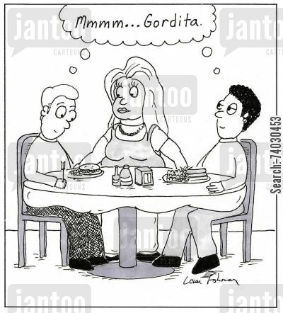 mexican food cartoon humor: 'Mmmm...Gordita.'