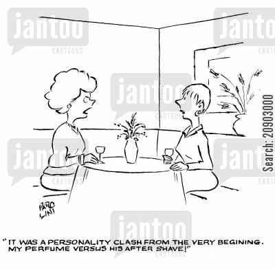 personality clash cartoon humor: 'It was a personality clash form the very beginning. My perfume versus his after shave!'
