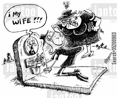 mourner cartoon humor: 'My wife!' (at his grave)