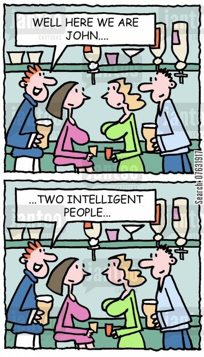 stupid men cartoon humor: Well here we are John...two intelligent people...