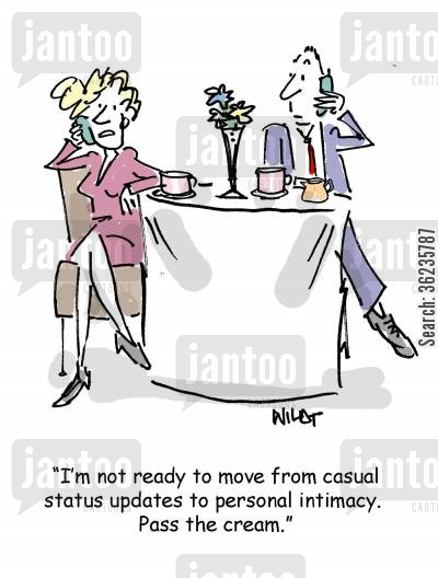 singles market cartoon humor: I'm not ready to move from casual status updates to personal intimacy. Pass the cream.