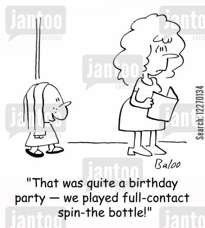 spin-the-bottle games cartoon humor: 'That was quite a birthday party - we played full-contact spin-the-bottle.'